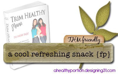a cool, refreshing snack {FP}