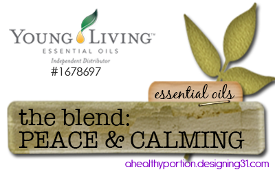 about the blend PEACE & CALMING