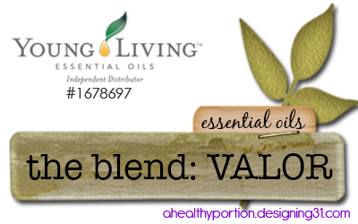 about the blend VALOR