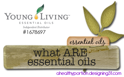 so, what ARE essential oils anyway?